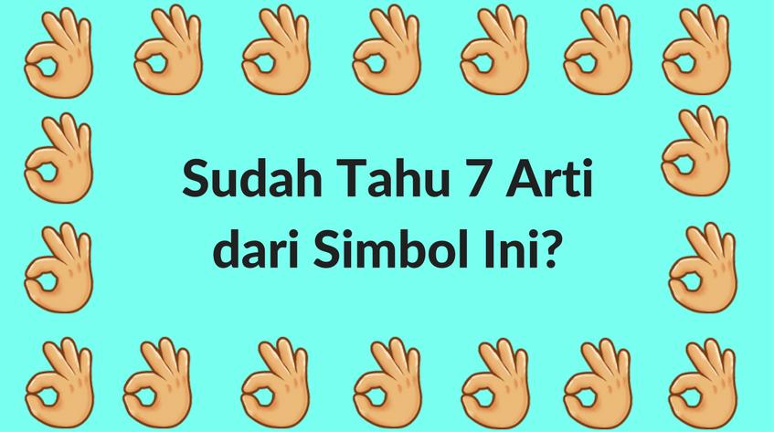 Sudah Tahu Arti dari 7 Simbol Terkenal Ini?